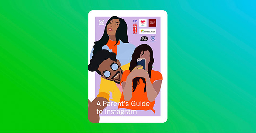 Instagram launches a Parents Guide to help young people stay safe on the platform